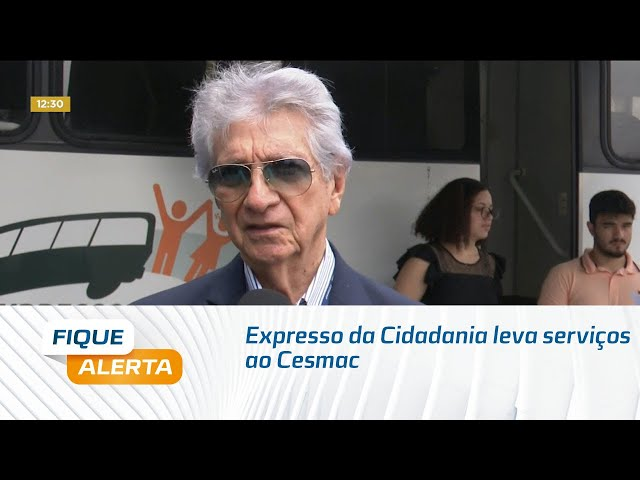 Expresso da Cidadania leva serviços da Defensoria Pública e do TRE ao Cesmac