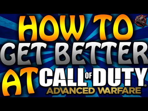 HOW TO GET BETTER AT ADVANCED WARFARE! (COD AW Tips & Tricks)