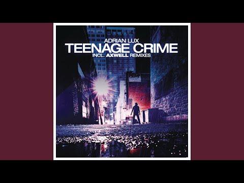 Teenage Crime (Original Mix)
