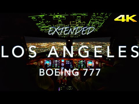 Extended Los Angeles | B777 Cockpit View 4K
