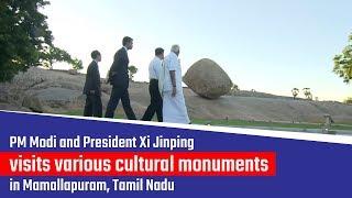 PM Modi and President Xi Jinping visit various cultural monuments in Mamallapuram, Tamil Nadu