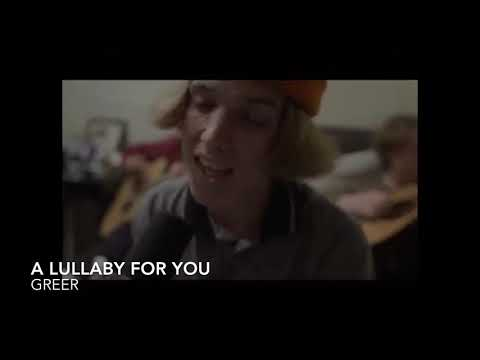 A Lullaby For You - Greer