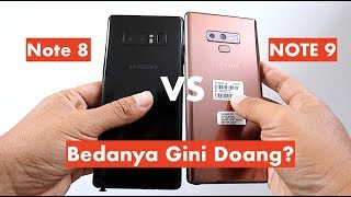 Galaxy Note 8 vs Note 9, Apa Aja Perubahannya?