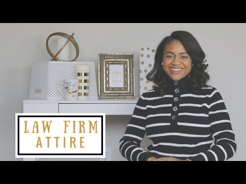 What To Wear To Work: Law Firm Edition