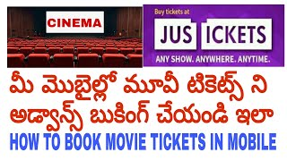 How to book movie tickets online in mobile {Telugu}| book movie tickets in justickets app in telugu.