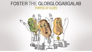Globglogabgalab - Pumped Up Globs