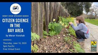 Birdy Hour Talk: Citizen Science in the Bay Area by Merav Vonshak