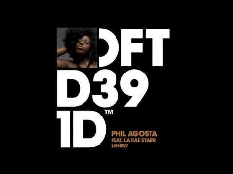 Phil Agosta featuring La Rae Starr 'Lonely' (Gene Farris Rerub)