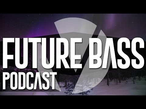 Vital Podcast S2E2 - The Best Future Bass & Trap Music [July 2015]