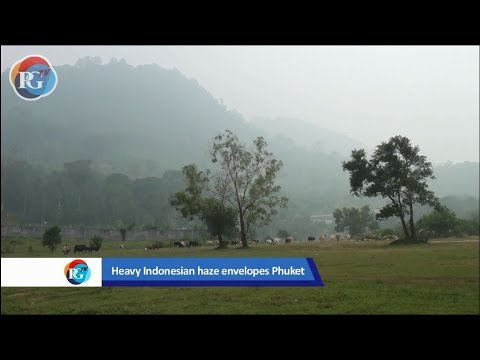 Heavy Indonesian haze envelopes Phuket