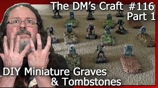 DIY Miniature Graves & Tombstones (DM's Craft #116/Part 1)