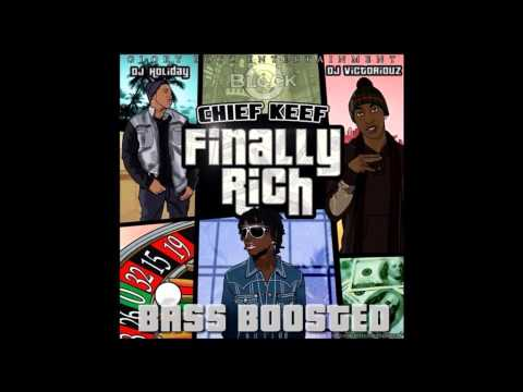 Chief Keef - Kay Kay (Finally Rich) Bass Boost