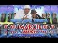 DJ Marcilio e DJ Juninho - Senta Ana Tereza