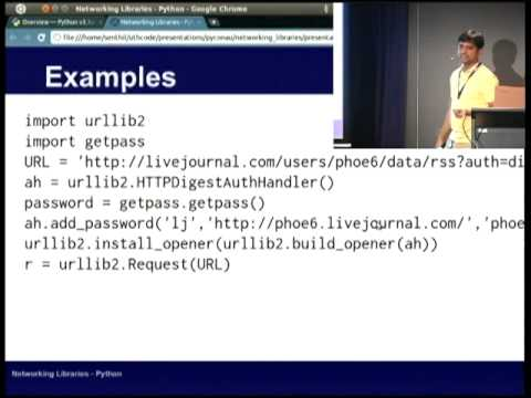 Networking Libraries in Python. - Mr. Senthil Kumaran