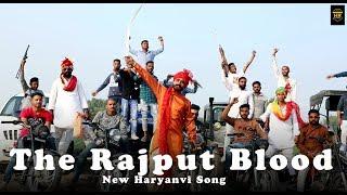 The Rajput Blood || Dk Bahri || New Haryanvi Song 2018