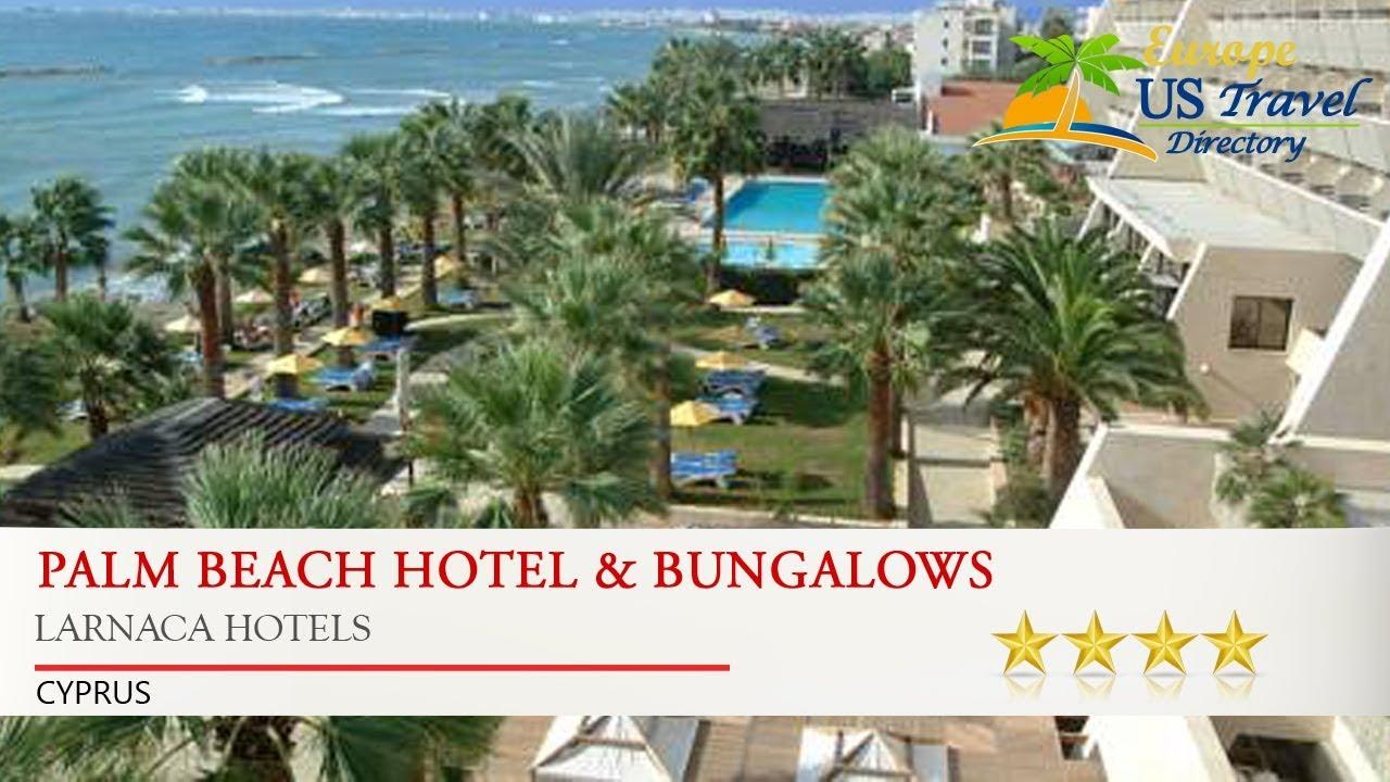 Palm Beach Hotel & Bungalows - Larnaca Hotels, Cyprus - YouTube