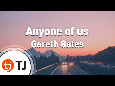 [TJ노래방] Anyone of us(Stupid mistake) - Gareth Gates  / TJ Karaoke