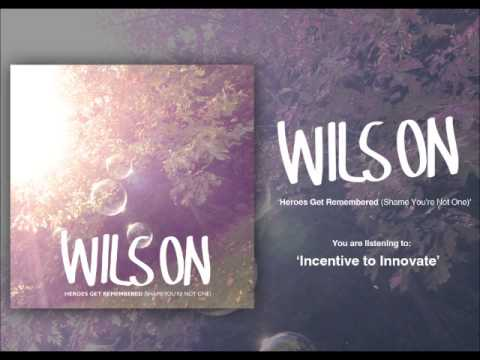 Wilson- Incentive to Innovate