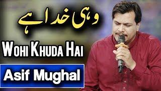 Video Asif Mughal   Wohi Khuda Hai   Naat   Ramadan 2018   Aplus download MP3, 3GP, MP4, WEBM, AVI, FLV Juni 2018