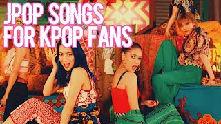 JPOP SONGS FOR KPOP FANS
