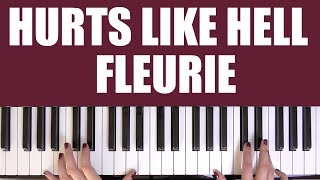 HOW TO PLAY: HURTS LIKE HELL - FLEURIE