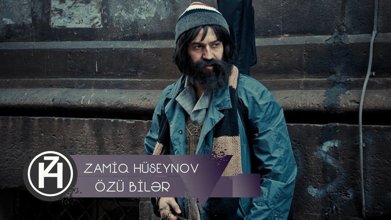 Zamiq Hüseynov ft. Elşad Xose — Özü Bilər   Official Video