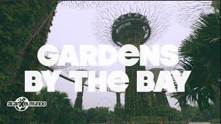 El jardín del futuro | Singapur #7