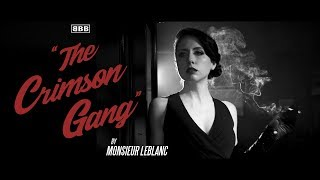 Monsieur Leblanc - The Crimson Gang