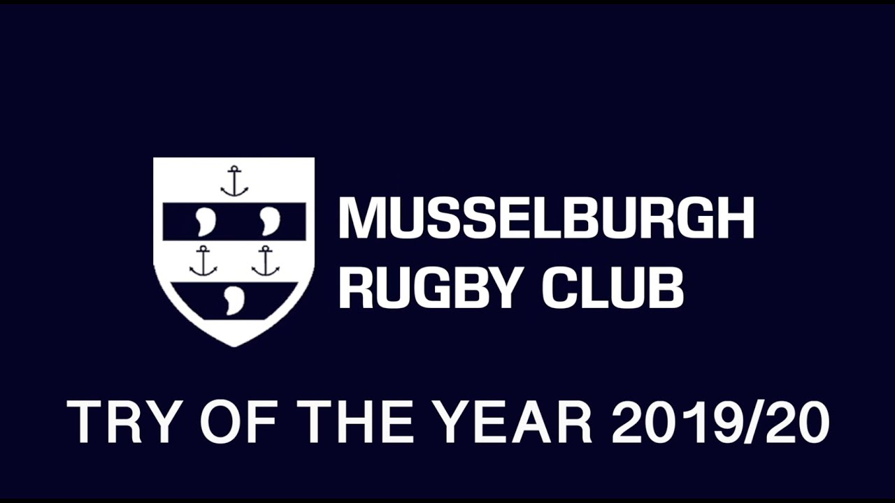 Musselburgh RFC Try of the Season 2019/20