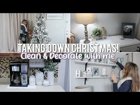 TAKING DOWN CHRISTMAS DECOR | CLEAN & DECORATE WITH ME 2019