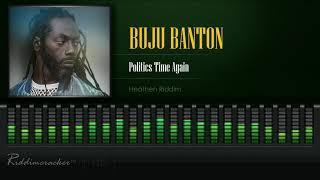 Buju Banton - Politics Time Again (Heathen Riddim) [HD]