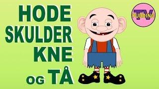 Hode, skulder, kne og tå - med mer | Barnesanger på norsk