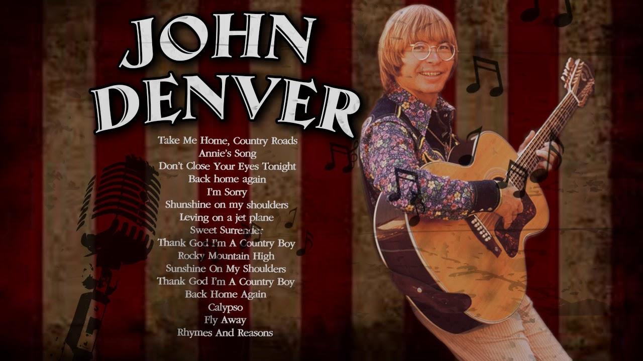 John Denver Best Songs of all time - Greatest Old Country Music Hits - John Denver Best Songs