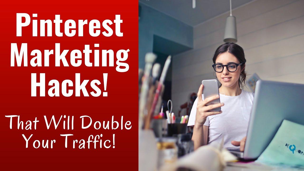 4 Pinterest Marketing Hacks That Will Explode Your Blog Traffic
