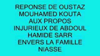 Réponse Oustaz Mouhamed Kouta à Abdoul Hamide Sarr