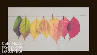 Fall Jazz Music - Relax Autumn Smooth Jazz Piano and Accordion Music