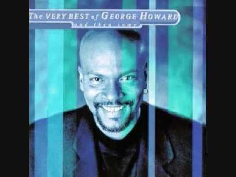 George Howard- Love will follow