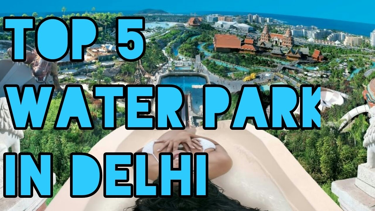 Top 5 Water Parks In Delhi Ncr