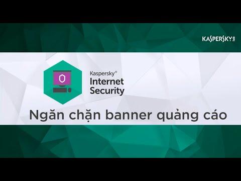 Ngăn chặn Banner quảng cáo online với Kaspersky Internet Security 2016