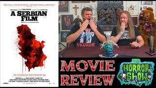 """A Serbian Film"" 2010 Movie Review - The Horror Show"