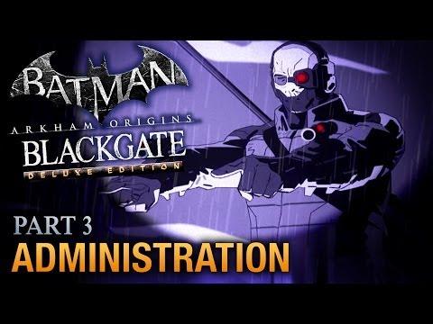 Batman: Arkham Origins Blackgate Walkthrough - Part 3 - Administration [Deluxe Edition]
