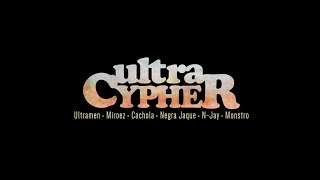 Ultra Cypher | Ultramen, Negra Jaque, NJ Junior, Cachola e Mun-Rá