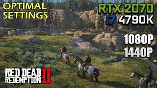 Red Dead Redemption 2 - RTX 2070 OC & i7 4790K | 1080p & 1440p Optimal Settings