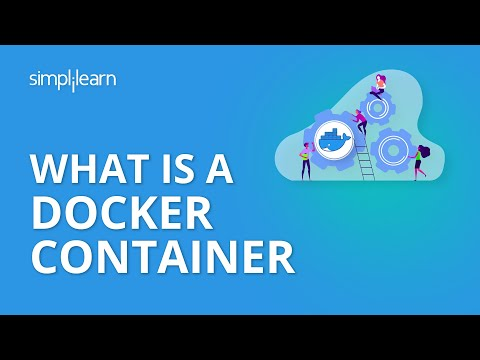 What Is A Docker Container? | Docker Container Tutorial For Beginners| Docker Container |Simplilearn