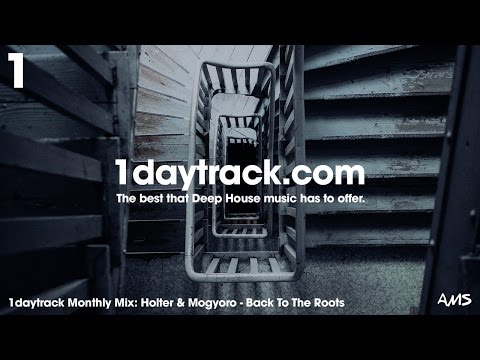 Talent Mix #56 | Holter & Mogyoro - Back To The Roots | 1daytrack.com