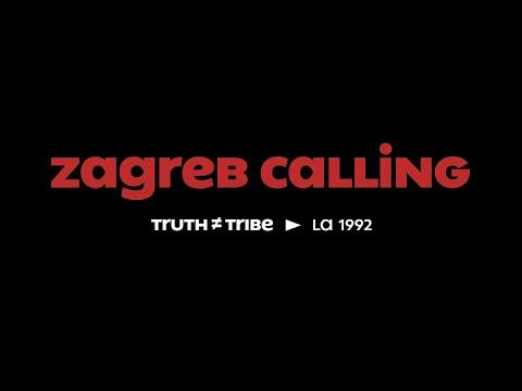 Zagreb Calling #1 - Truth ≠ Tribe: LA 1992