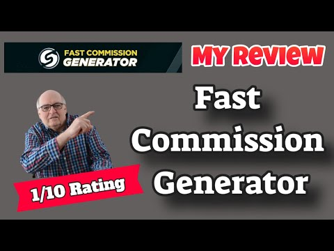 Fast Commission Generator Review- [Rated 1 Out Of 10 Stars] 😫😫😫New Marketers Should Avoid😫😫 😫