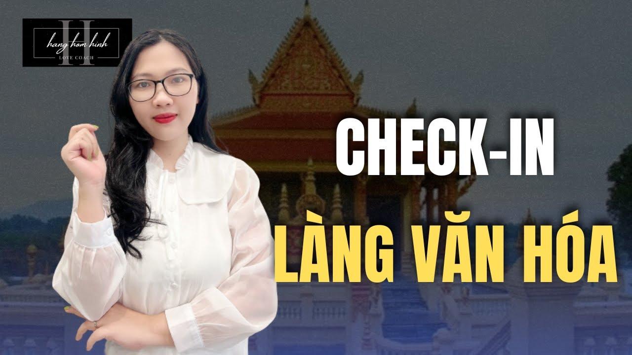 CẦM 30K Dạo Quanh Làng Văn Hóa Các Dân Tộc Việt Nam || Cultural Villages of Ethnic Groups in Vietnam