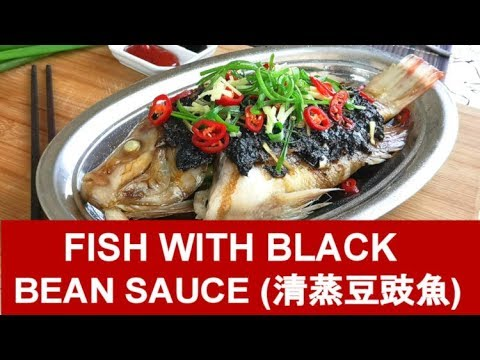 Fish With Black Bean Sauce - How To Steam In The Traditional Way