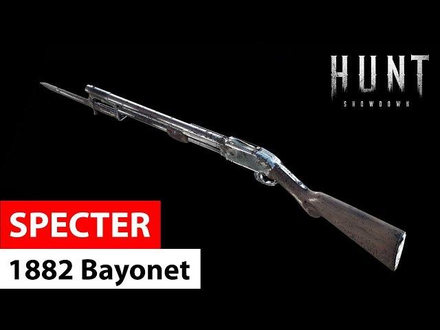 Specter 1882 Bayonet | Hunt: Showdown